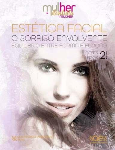 Livro Estetica Facial - O Sorriso Envolvente  - LIVRARIA ODONTOMEDI