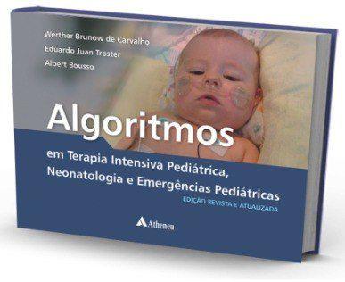 Livro Algoritmos Em Terapia Intensiva Pediátrica, Neonatologia  - LIVRARIA ODONTOMEDI