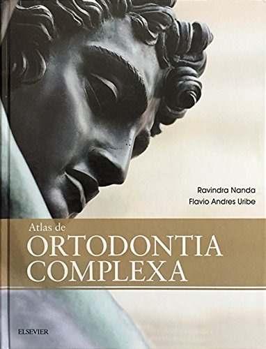 Livro Atlas De Ortodontia Complexa, Ravindra Nanda 1ª, 2017  - LIVRARIA ODONTOMEDI