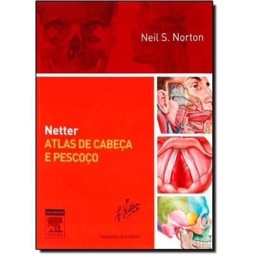 Livro Netter Atlas De Cabeça E Pescoço  - LIVRARIA ODONTOMEDI