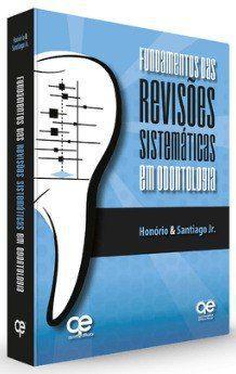 Livro Fundamentos Das Revisões Sistemáticas Em Odontologia  - LIVRARIA ODONTOMEDI