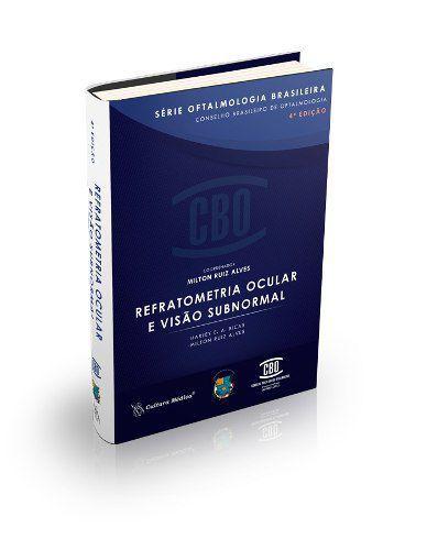 Livro Cbo Série Oftal Br Refratometria Ocular E Visão Subnormal  - LIVRARIA ODONTOMEDI