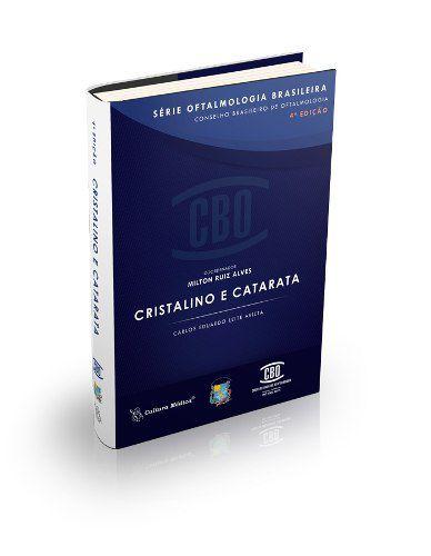 Livro Cbo Série Oftalmologia Brasileira Cristalino E Catarata  - LIVRARIA ODONTOMEDI