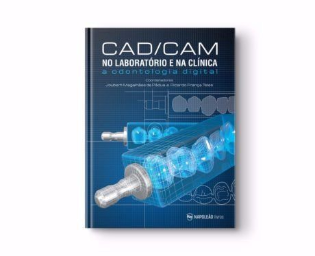 Livro Cad / Cam No Laboratório E Na Clínica A Odont. Digital  - LIVRARIA ODONTOMEDI