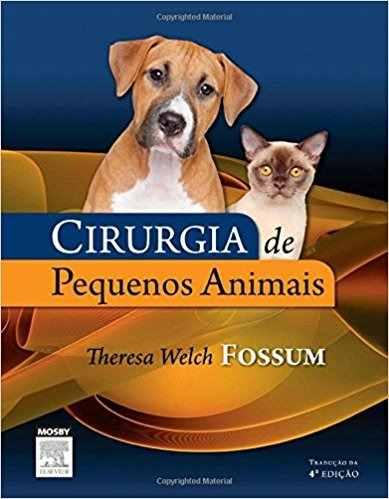 Livro Cirurgia De Pequenos Animais - Fossum  - LIVRARIA ODONTOMEDI