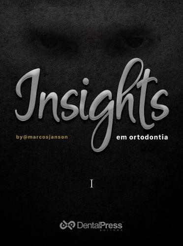Livro Insights Em Ortodontia  - LIVRARIA ODONTOMEDI
