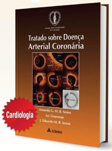 Livro Tratado Sobre Doença Arterial Coronária  - LIVRARIA ODONTOMEDI