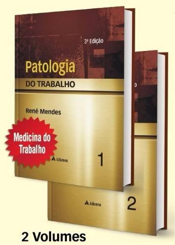 Livro Patologia Do Trabalho - 2 Vols  - LIVRARIA ODONTOMEDI