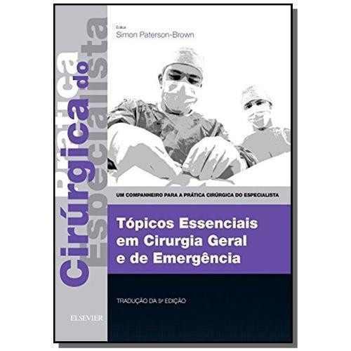 Livro Topicos Essenciais Em Cirurgia Geral E De Emergencia -  - LIVRARIA ODONTOMEDI