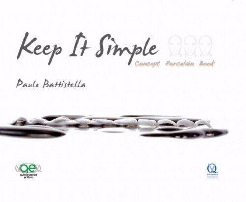 Livro- Keep It Simple - Concept Porcelain Book - Battistella  - LIVRARIA ODONTOMEDI