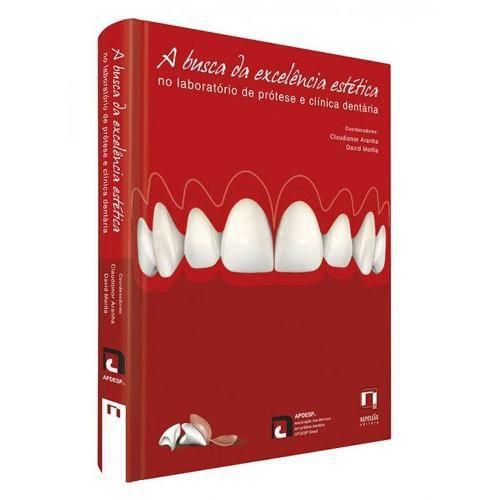 Livro A Busca Da Excelência Estética No Laboratório De Prótese  - LIVRARIA ODONTOMEDI