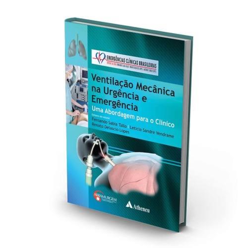 Livro Ventilação Mecânica Na Urgência E Emergência - Uma Abordagem  - LIVRARIA ODONTOMEDI