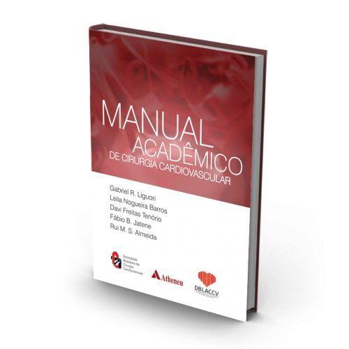 Livro Manual Acadêmico De Cirurgia Cardiovascular  - LIVRARIA ODONTOMEDI