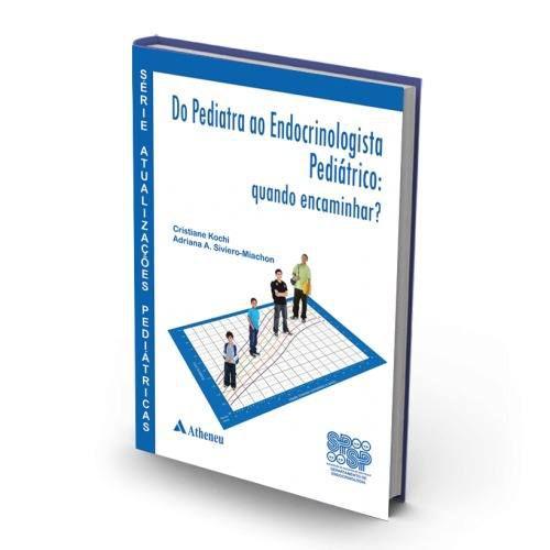 Livro Série Atualizações Pediátricas - Do Pediatra Ao Endocrinolog  - LIVRARIA ODONTOMEDI