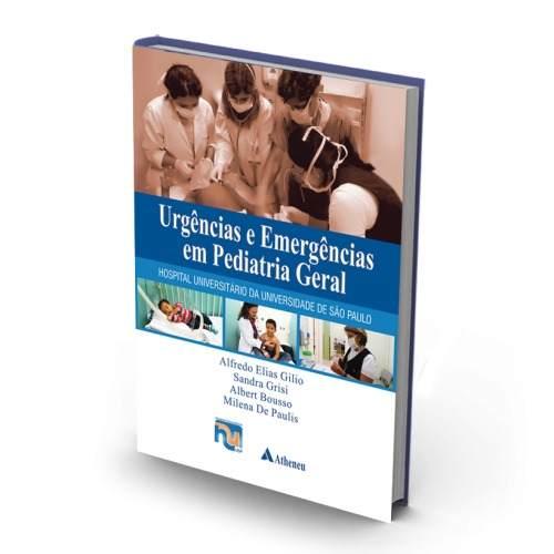 Livro Urgências E Emergências Em Pediatria Geral - Hu/Usp  - LIVRARIA ODONTOMEDI