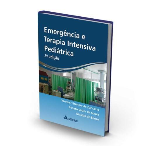 Livro Emergência E Terapia Intensiva Pediátrica - 3a. Edição  - LIVRARIA ODONTOMEDI