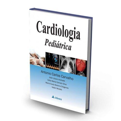 Livro Cardiologia Pediátrica - Uma Abordagem Para Cardiologistas E  - LIVRARIA ODONTOMEDI
