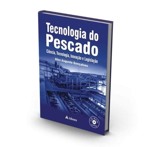 Livro Tecnologia Do Pescado - Ciência, Tecnologia E Inovação  - LIVRARIA ODONTOMEDI