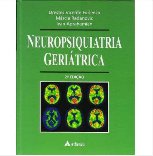 Livro Neuropsiquiatria Geriátrica - Forlenza  - LIVRARIA ODONTOMEDI