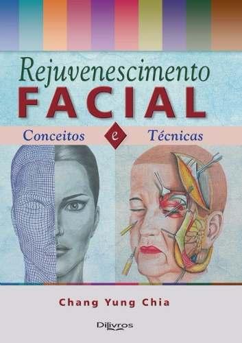 Livro Rejuvenescimento Facial Conceitos E Técnicas  - LIVRARIA ODONTOMEDI