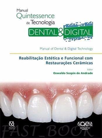 Livro Manual Quintessence De Tecnologia Dental E Digital - Scopin  - LIVRARIA ODONTOMEDI