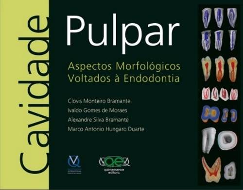 Livro Cavidade Pulpar Aspectos Morfológicos Voltados À Endodontia  - LIVRARIA ODONTOMEDI