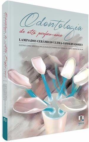 Livro Odontologia De Alta Performance: Laminados Cerâmicos  - LIVRARIA ODONTOMEDI