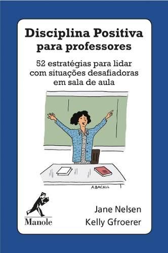 Livro Disciplina Positiva Para Professores  - LIVRARIA ODONTOMEDI