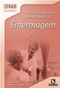 Livro Bizu Comentado Pergunts E Resps. Comentadas De Enfermagem  - LIVRARIA ODONTOMEDI