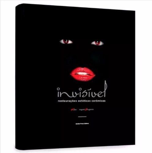 Livro Invisível Restaurações Estéticas Cerâmicas Nova 3ªed  - LIVRARIA ODONTOMEDI