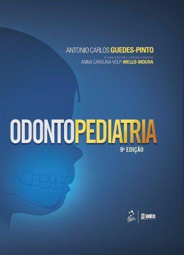 Livro Odontopediatria 9ªed./2016  - LIVRARIA ODONTOMEDI