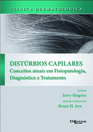 Livro Clinica Dermatologica Disturbios Capilares  Conceitos Atuais  - LIVRARIA ODONTOMEDI