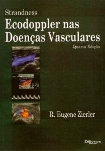 Livro Strandness Ecodoppler Nas Doenças Vasculares  - LIVRARIA ODONTOMEDI