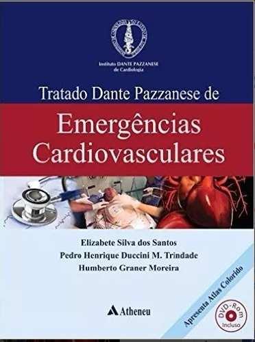 Livro Tratado Dante Pazzanese De Emergências Cardiovasculares  - LIVRARIA ODONTOMEDI