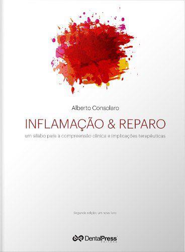 Inflamação E Reparo 2ª Edição  - LIVRARIA ODONTOMEDI