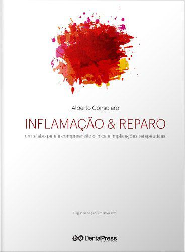 Livro Inflamação E Reparo 2ª Edição  - LIVRARIA ODONTOMEDI