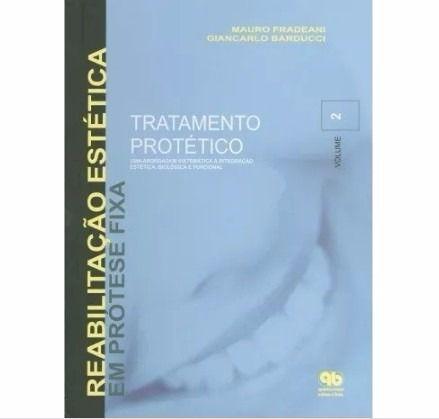 Livro Tratamento Protético Uma Abordagem Sistemática Vol 2  - LIVRARIA ODONTOMEDI