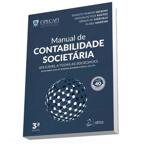 Livro Manual De Contabilidade Societária - Fipecafi - 3ª/2018  - LIVRARIA ODONTOMEDI