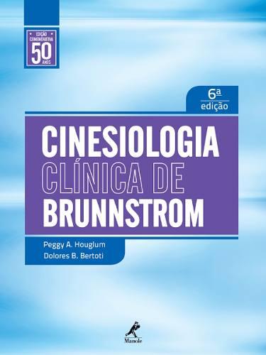 Livro Cinesiologia Clínica De Brunnstrom 6º Edição  - LIVRARIA ODONTOMEDI
