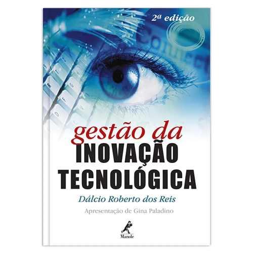 GESTÃO DA INOVAÇÃO TECNOLÓGICA – 2ª EDIÇÃO  - LIVRARIA ODONTOMEDI