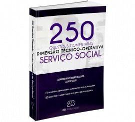 Livro Dimensão Técnico-Operativa no Serviço Social - 250 Questões Comentadas  - LIVRARIA ODONTOMEDI