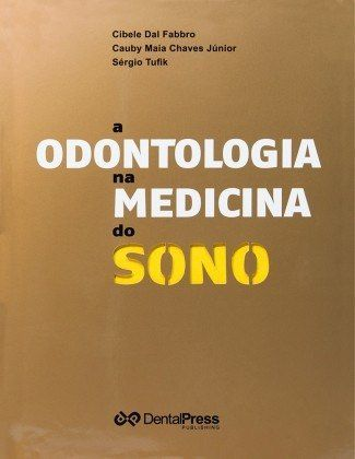 A Odontologia Na Medicina Do Sono  - LIVRARIA ODONTOMEDI