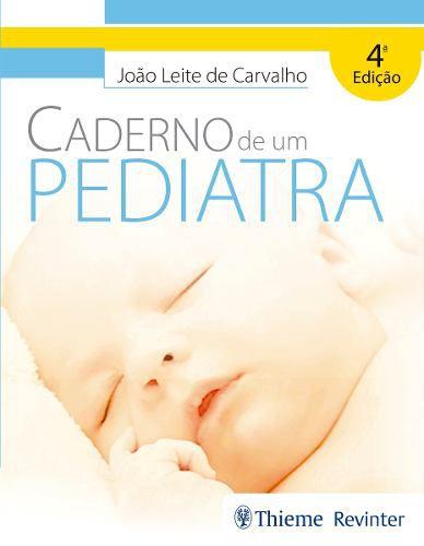 Livro Caderno De Um Pediatra  - LIVRARIA ODONTOMEDI