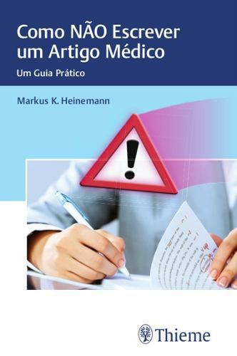 Livro Como Não Escrever Um Artigo Médico  - LIVRARIA ODONTOMEDI