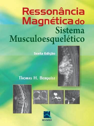 Livro Ressonância Magnética Do Sistema Musculoesquelético  - LIVRARIA ODONTOMEDI