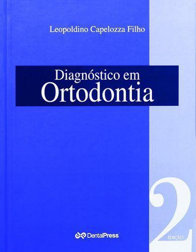 Diagnóstico Em Ortodontia  - LIVRARIA ODONTOMEDI