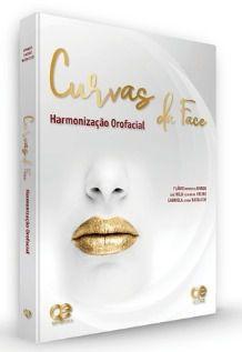 Livro Curvas Da Face Harmonização Orofacial  - LIVRARIA ODONTOMEDI