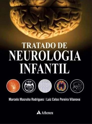 Livro Tratado De Neurologia Infantil  - LIVRARIA ODONTOMEDI