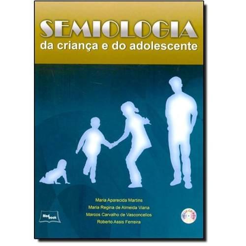 Semiologia Da Criança E Do Adolescente  - LIVRARIA ODONTOMEDI
