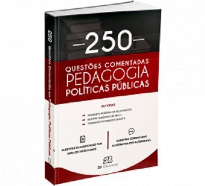 Livro Políticas Públicas - 250 Questões Comentadas Em Pedagogia  - LIVRARIA ODONTOMEDI